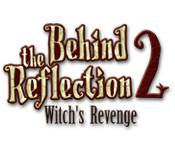 ビハインド・ザ・ミラー 2:魔女の復讐