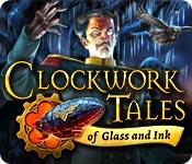 時計じかけの物語:ガラスとインク