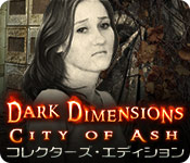 ダーク・ディメンションズ:灰に埋もれた町 コレクターズ・エディション