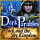 ダーク・パラブルズ:ジャックと空の王国