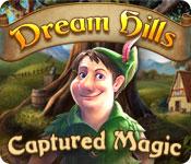 ドリームヒルズ:捕らわれの魔法