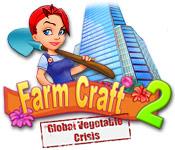 ファームクラフト 2:世界の野菜を救え!