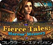 フィアス・テールズ:マーカスの記憶 コレクターズ・エディション