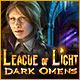 リーグ オブ ライト:暗黒の前兆