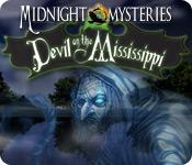 ミッドナイト・ミステリーズ:ミシシッピ川に棲む悪魔
