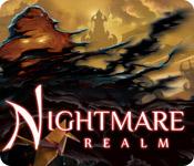 特徴スクリーンショットゲーム ナイトメア レルム:悪夢の王国