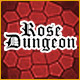 Rose Dungeon