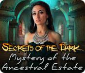 シークレット オブ ザ ダーク:呪われた遺産の謎
