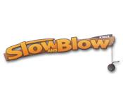 特徴スクリーンショットゲーム Slow & Blow