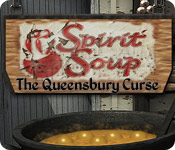 スピリット・スープ:クィーンズバリーの呪い
