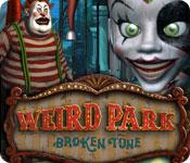 ウィアード・パーク:狂ったメロディー