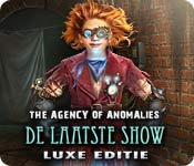 The Agency of Anomalies: De Laatste Show Luxe Edit