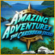 Amazing Adventures: The Caribbean Secret