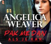 Angelica Weaver: Pak me Dan Als Je Kan