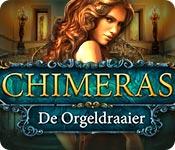 Chimeras: De Orgeldraaier