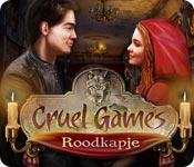 Cruel Games: Roodkapje