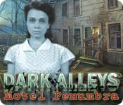 Dark Alleys: Motel Penumbra