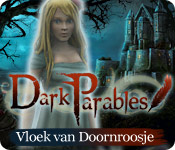 Dark Parables: Vloek van Doornroosje