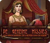 De Geheime Missies van Mata Hari en de U-boten van de Keizer ™