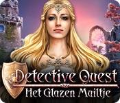 Detective Quest: Het Glazen Muiltje