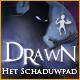 Drawn™: Het Schaduwpad