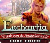 Enchantia: Wraak van de Fenikskoningin Luxe Editie