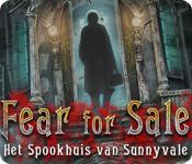 Fear for Sale: Het Spookhuis van Sunnyvale