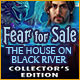 Fear for Sale: The House on Black River Collector's Edition