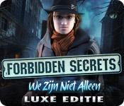 Forbidden Secrets: We Zijn Niet Alleen Luxe Editie