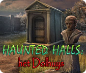 Haunted Halls: het Dolhuys