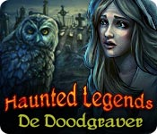 Haunted Legends: De Doodgraver