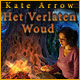 Kate Arrow: Het Verlaten Woud