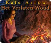 Kate Arrow: Het Verlaten Woud