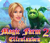 Feature Screenshot Spel Magic Farm 2: Elfenland