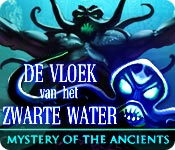 Mystery of the Ancients: De Vloek van het Zwarte Water