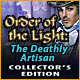 Order of the Light: The Deathly Artisan Collector's Edition