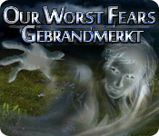 Our Worst Fears: Gebrandmerkt