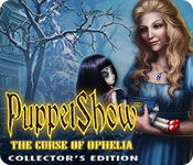 PuppetShow: The Curse of Ophelia Collector's Editi
