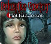 Redemption Cemetery: Het Kinderlot