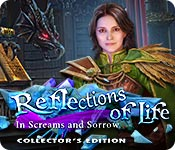 Reflections of Life: In Screams and Sorrow Collect