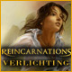 Reincarnations: Verlichting