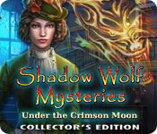 Feature Screenshot Spel Shadow Wolf Mysteries: Under the Crimson Moon Collector's Edition
