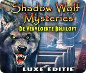 Shadow Wolf Mysteries: De Vervloekte Bruiloft Luxe Editie