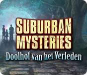 Suburban Mysteries: Doolhof van het Verleden