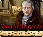 Vampire Legends: Wat er Echt in Kisilova Gebeurde