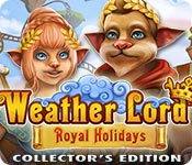 Weather Lord: Royal Holidays Collector's Edition