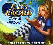 Feature Skärmdump Spel Alice's Wonderland: Cast In Shadow Collector's Edition
