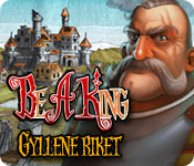 Be a King: Gyllene riket