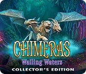 Feature Skärmdump Spel Chimeras: Wailing Waters Collector's Edition