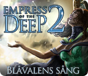 Empress of the Deep 2: Blåvalens sång